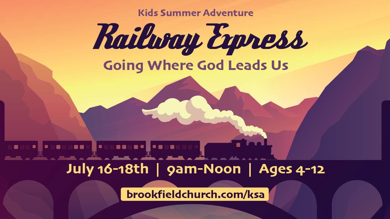 2019 Kids Summer Adventure: Railway Adventure